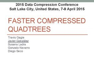 2015 Data Compression Conference Salt Lake City United