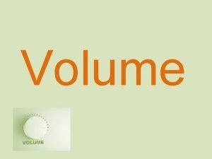 Volume Inhoud en volume Inhoud en volume alles