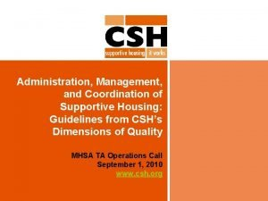 Administration Management and Coordination of Supportive Housing Guidelines