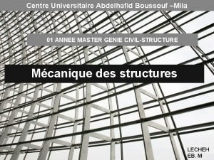 Centre Universitaire Abdelhafid Boussouf Mila 01 ANNEE MASTER