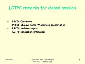 LCTPC remarks for closed session PRC 04 PRC