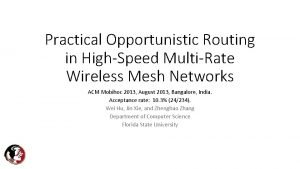Practical Opportunistic Routing in HighSpeed MultiRate Wireless Mesh