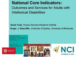 National Core Indicators Outcomes and Services for Adults