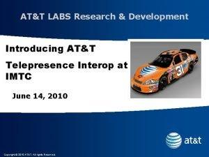 ATT LABS Research Development Introducing ATT Telepresence Interop