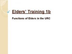 Elders Training 1 b Functions of Elders in