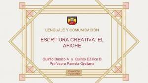 LENGUAJE Y COMUNICACIN ESCRITURA CREATIVA EL AFICHE Quinto
