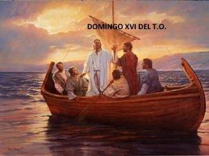 DOMINGO XVI DEL T O CANTO DE ENTRADA