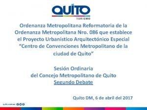 Ordenanza Metropolitana Reformatoria de la Ordenanza Metropolitana Nro