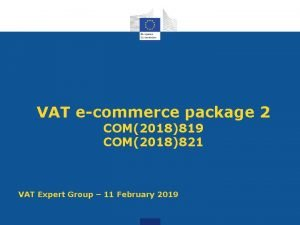 VAT ecommerce package 2 COM2018819 COM2018821 VAT Expert