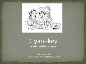 Gyankey read write speak An initiative of NonResident