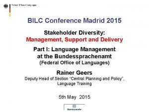 BILC Conference Madrid 2015 Stakeholder Diversity Management Support