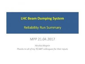 LHC Beam Dumping System Reliability Run Summary MPP