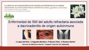 Enfermedad de Still del adulto refractaria asociada a