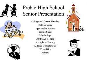 Preble High School Senior Presentation College and Career