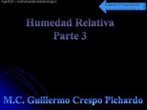 Agm 620 Instrumental meteorologico Anterior Presentacin Humedad Relativa