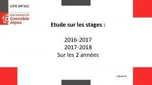 Etude sur les stages 2016 2017 2018 Sur