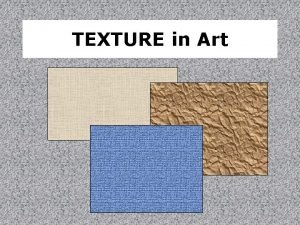 TEXTURE in Art Lets be superficial Texture the