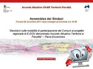 Accordo Attuativo CNER Territorio Fiscalit Assemblea dei Sindaci
