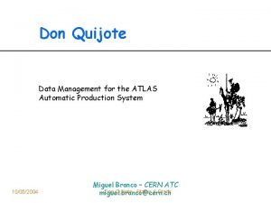 Don Quijote Data Management for the ATLAS Automatic