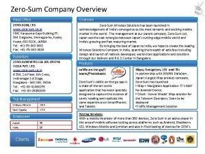 ZeroSum Company Overview Head Office Overview ZEROSUM LTD