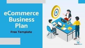 e Commerce Business Plan Free Template e Commerce