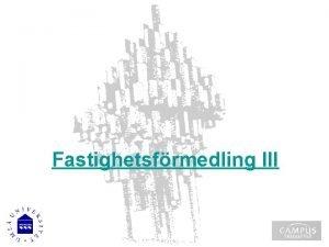 Fastighetsfrmedling III Vlkomna Upprop Fastighetsfrmedling III Kursutvrdering Kursens