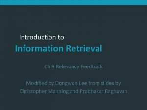 Introduction to Information Retrieval Ch 9 Relevancy Feedback