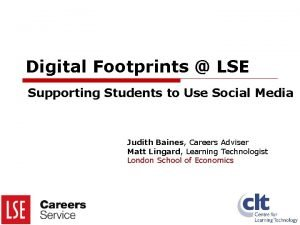 Digital Footprints LSE Supporting Students to Use Social