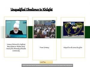 Unqualified Obedience to Khilafat Sermon Delivered by Hadhrat