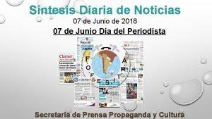 Sntesis Diaria de Noticias 07 de Junio de