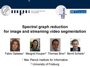 Spectral graph reduction for image and streaming video
