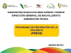 SUBSECRETARA DE EDUCACIN MEDIA SUPERIOR Y SUPERIOR DIRECCIN