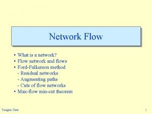 Network Flow What is a network Flow network