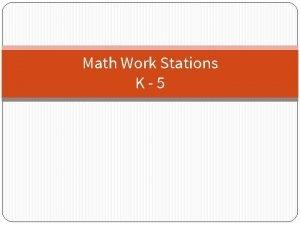 Math Work Stations K5 Resource Math Work Stations