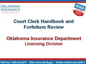 Court Clerk Handbook and Forfeiture Review Oklahoma Insurance
