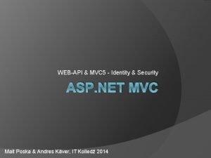 WEBAPI MVC 5 Identity Security ASP NET MVC
