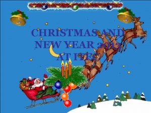 CHRISTMAS AND NEW YEAR 2013 AT ITEC Christmas