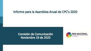 Informe para la Asamblea Anual de CPCs 2020