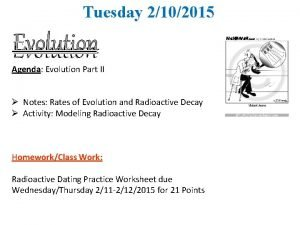 Tuesday 2102015 Evolution Agenda Evolution Part II Notes