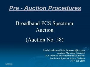 Pre Auction Procedures Broadband PCS Spectrum Auction Auction