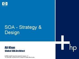 SOA Strategy Design Ali Khan Global SOA Architect