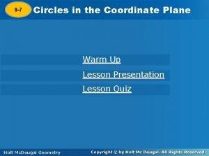 9 7 Circlesininthe the Coordinate Plane Warm Up