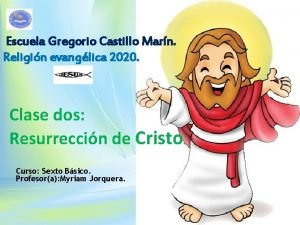 Escuela Gregorio Castillo Marn Religin evanglica 2020 Clase