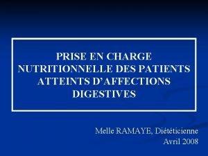 PRISE EN CHARGE NUTRITIONNELLE DES PATIENTS ATTEINTS DAFFECTIONS