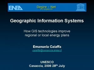 Geographic Information Systems How GIS technologies improve regional