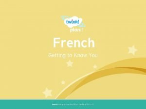 French Getting to Know You Year One French