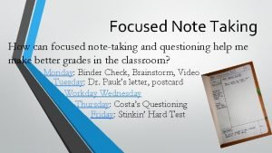 Focused Note Taking How can focused notetaking and