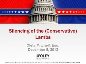 Silencing of the Conservative Lambs Cleta Mitchell Esq