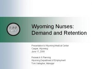 Wyoming Nurses Demand Retention Presentation to Wyoming Medical