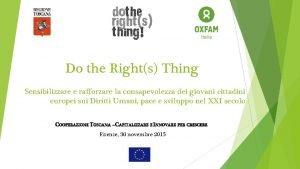 Do the Rights Thing Sensibilizzare e rafforzare la